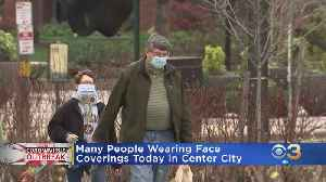 Many Philadelphians Seen Wearing Face Coverings Amid Coronavirus Outbreak [Video]