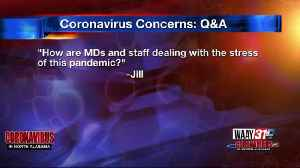 WAAY 31 Coronavirus Q&A: How are health care workers dealing with coronavirus stress? [Video]
