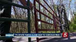 COVID-19: All Tennessee state parks closing until April 14 [Video]
