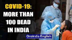 India battles Covid-19:  Cases surge past 4000, more than 100 dead | Oneindia [Video]