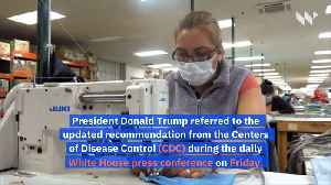 CDC Recommends Americans Wear Masks [Video]