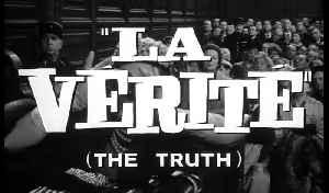 The Truth movie (1960) - Brigitte Bardot, Paul Meurisse, Charles Vanel [Video]