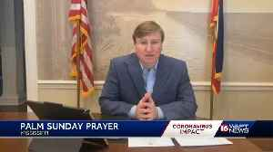 Mississippi governor gives Palm Sunday prayer [Video]