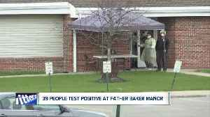 Patients, residents at Father Baker Manor test positive for COVID-19 [Video]