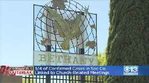 1/4 Of Sacramento Co. Coronavirus Cases Linked To Church-Related Meetings [Video]