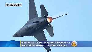 Coronavirus Grounds Miami Beach Air & Sea Show Scheduled For Memorial Day Weekend [Video]