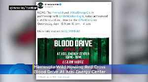 Minnesota Wild To Host American Red Cross Blood Drive At Xcel Energy Center [Video]