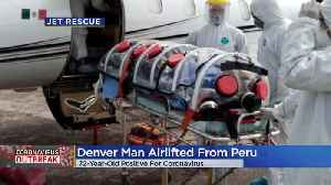 Coronavirus Pandemic: 72-Year-Old Man Airlifted From Peru To Hospital In Colorado [Video]
