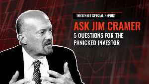 Jim Cramer Answers 5 Questions About What's Next for the Markets [Video]