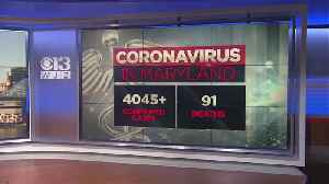 Coronavirus Cases Top 4,000 In Maryland [Video]