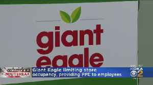 Giant Eagle To Limit Store Occupancy Amid Coronavirus Outbreak [Video]