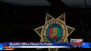 Sheriffs Office Closed To Public [Video]