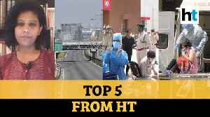 Future of India's lockdown, COVID-19 fighters turn patients: Top 5 stories from HT [Video]