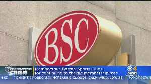 Boston Sports Clubs Sued For Collecting Membership Fees During Coronavirus Outbreak [Video]