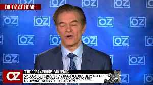 Dr. Oz Asks Dr. Didier Raoult If He Believes The Combination Of Hydroxychloroquine And Azithromycin Will Help Flatten The Curve. [Video]