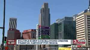 Multiple event cancellations creates financial hardship for Omaha [Video]