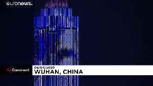 Midnight light show as Wuhan lifts coronavirus lockdown