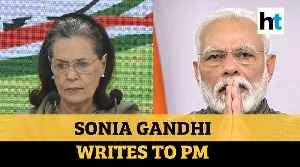 Watch: 5 points Sonia Gandhi raised in letter to PM Modi on battling COVID-19 [Video]