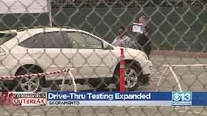 Drive-Thru CoronavirusTesting Expanded In Sacramento [Video]