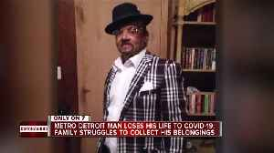 Family of metro Detroit man who died of COVID-19 speaks out after delays gathering personal items [Video]