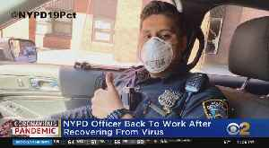Coronavirus Update: FDNY Members, NYPD Officer Return To Work After COVID-19 Concerns [Video]