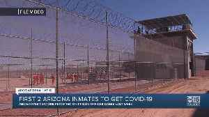 Two inmates at Arizona Department of Corrections test positive for COVID-19 [Video]