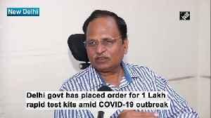 Delhi govt orders 1lakh rapid test kits amid coronavirus outbreak [Video]