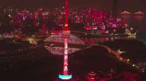 Lightshow Honors Heroes in Wuhan, China [Video]