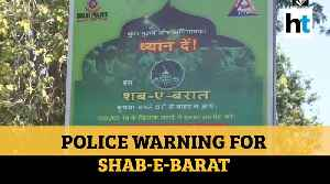 Watch: Delhi police issues warning over Shab-e-Barat celebrations [Video]