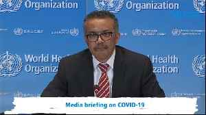WHO chief in passionate response to criticism over coronavirus crisis [Video]