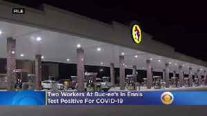 2 Buc-ee's Workers Test Positive For COVID-19 [Video]