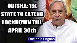 Covid-19: Odisha becomes first state to extend lockdown till April 30th | Oneindia News [Video]