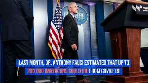 Dr. Fauci Says US COVID-19 Death Toll May Be 'More Like 60,000' [Video]