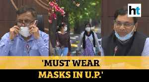 'Face masks now mandatory': UP government as COVID-19 cases cross 360 [Video]