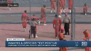 Inmates and officers test positive for coronavirus in Arizona [Video]
