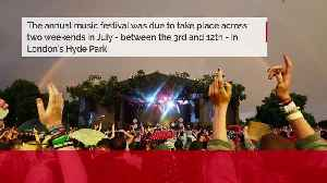 BST Hyde Park has been cancelled due to the coronavirus pandemic [Video]