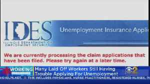 Many Laid Off Workers Still Having Trouble Applying For Unemployment [Video]