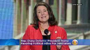 Diana DeGette 'Outraged' That President May Have Awarded Ventilators As Political Favor [Video]