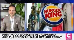 Fast Food Workers in California Are Planning to Walk Off Job [Video]