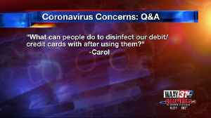 WAAY 31 Coronavirus Q&A: How can I disinfect my debit/credit cards after using them? [Video]