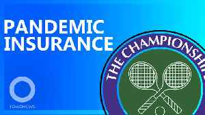 Pandemic Insurance: Wimbledon's Organizers Set For Huge Payout [Video]