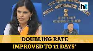 News video: Covid-19 | Doubling rate improved to 11 days; case fatality at 3.2%: Govt