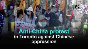 Anti-China protest in Toronto against Chinese oppression [Video]