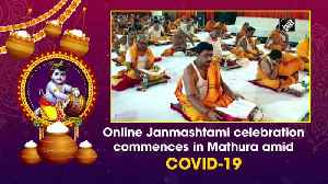 Online Janmashtami celebration commenced in Mathura due to COVID-19 pandemic [Video]