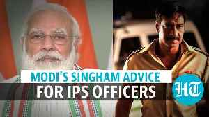 'Don't be a Singham': PM Modi's message to young IPS officers [Video]