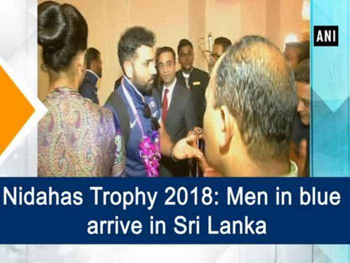 Nidahas Trophy 2018: Men in blue arrive in Sri Lanka