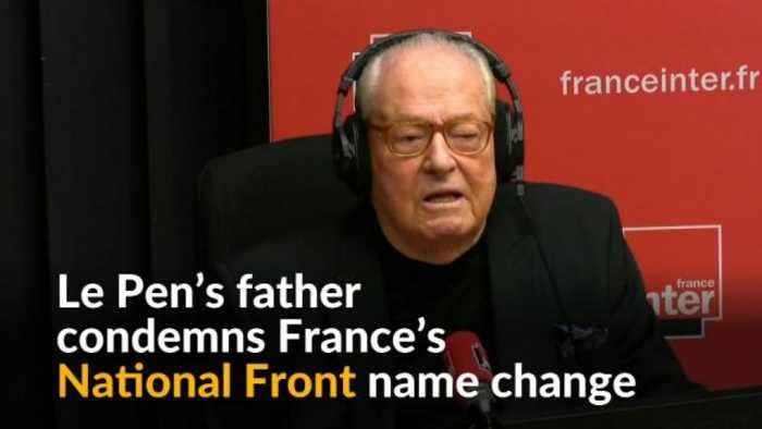 News video: Le Pen's father calls Front National name change 'political assassination'