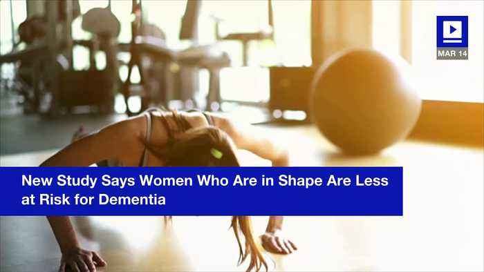 News video: New Study Says Women Who Are in Shape Are Less at Risk for Dementia