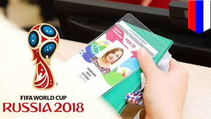 Going to the 2018 World Cup? You'll need a 'Fan ID' for that..