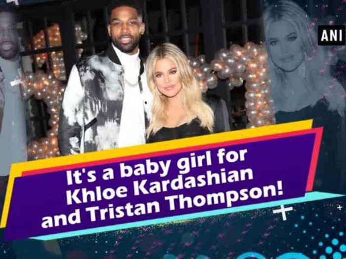It's a baby girl for Khloe Kardashian and Tristan Thompson!